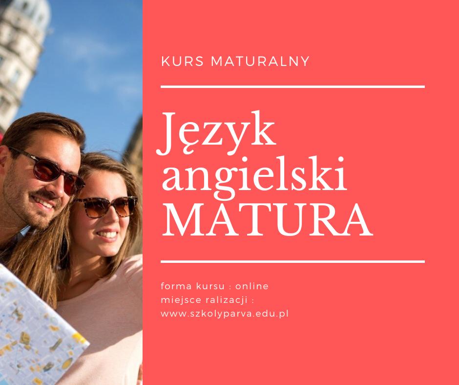 Język angielski MATURA - Język angielski MATURA