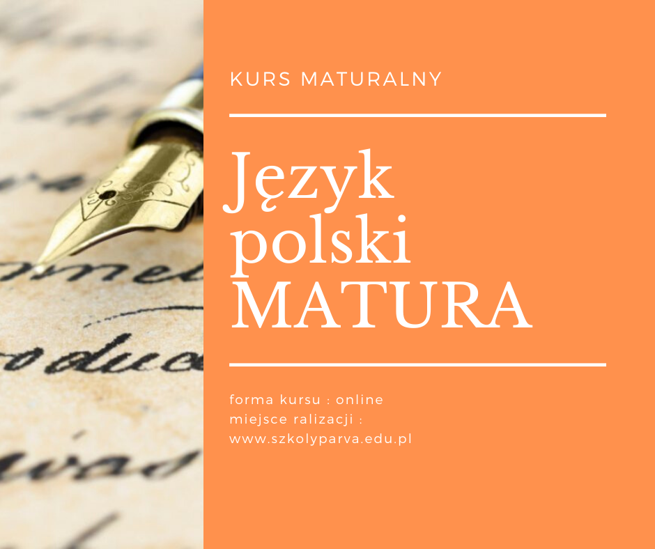 Język polski MATURA - Język polski MATURA