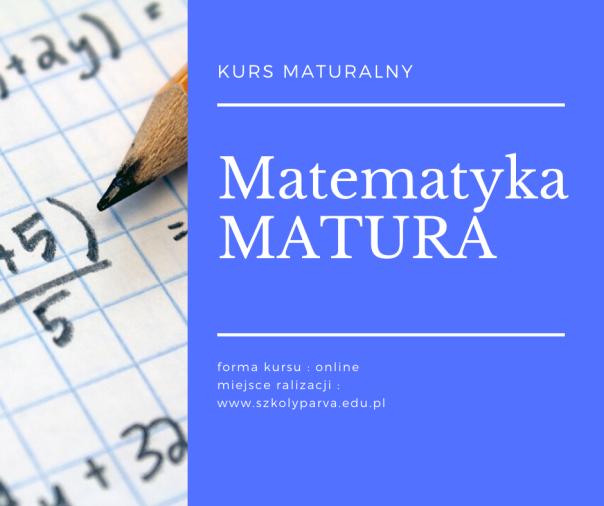 Matematyka MATURA - Matematyka MATURA