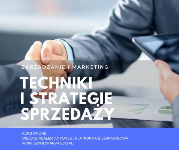 Techniki i strategie sprzedaży - Techniki i strategie sprzedaży