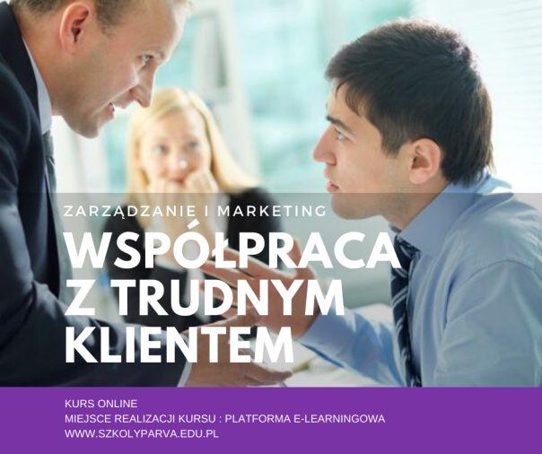 Współpraca z trudnym klientem - Współpraca z trudnym klientem