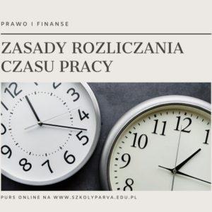 ZASADY ROZLICZ CZASU PRACY 300x300 - Zasady rozliczania czasu pracy