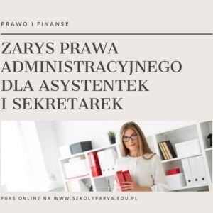 ZARYS PRAWA ADM ASYS I SEKR 300x300 - Zarys prawa administracyjnego dla asystentek i sekretarek