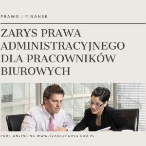 ZARYS PRAWA ADM PRACOW BIUR 300x300 - Zarys prawa administracyjnego dla pracowników biurowych