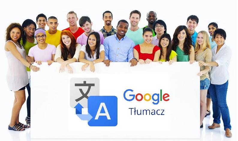 Tłumacz google obrazek - Tłumacz Google i rozumiesz wszystko